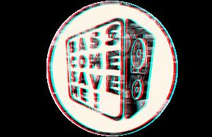 Basscomesaveme